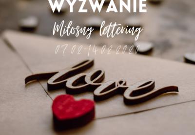 Wyzwanie Miłosny lettering 07.02 14.02.2020 400x278 - Blog