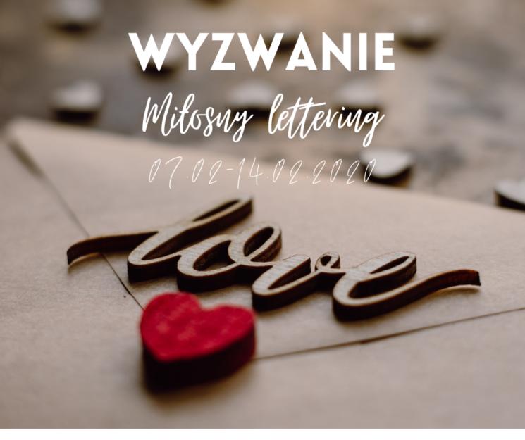 Wyzwanie Miłosny lettering 07.02-14.02.2020